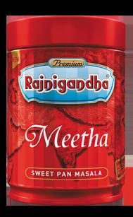 Rajnigandha Meetha ₹ 300.00 Pack